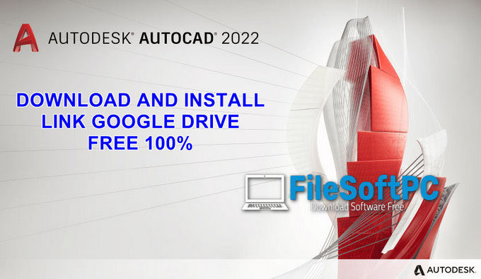 Download Autocad 2022 Link Google Drive Free For Windows