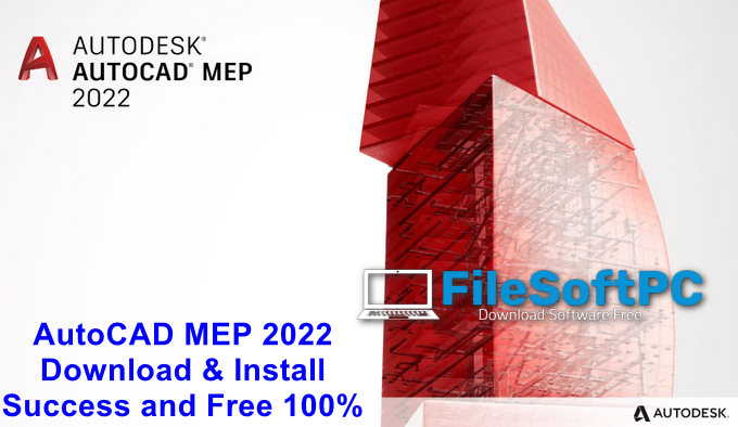 Download Autocad Mep 2022 Full Active For Windows