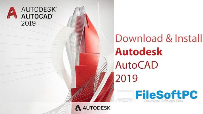 Download AutoCAD 2019 32bit/64bit và hướng dẫn cài đặt chi tiết