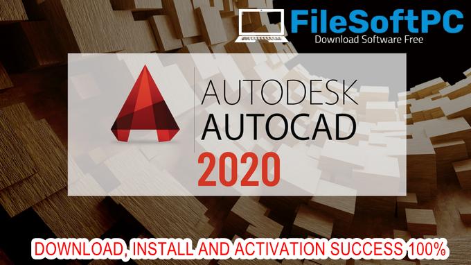 Download Autocad 2020 64Bit Và Hướng Dẫn Cài Đặt Chi Tiết