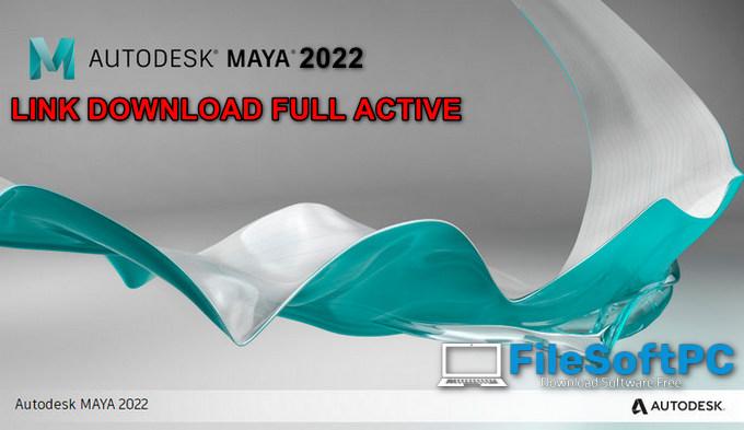 Download Autodesk Maya 2022 Full Windowns 64Bit + Hướng Dẫn Cài Đặt