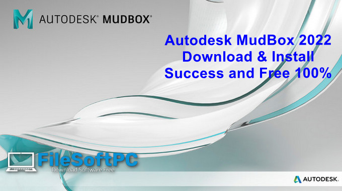 Download Autodesk Mudbox 2022 Full Active For Windows