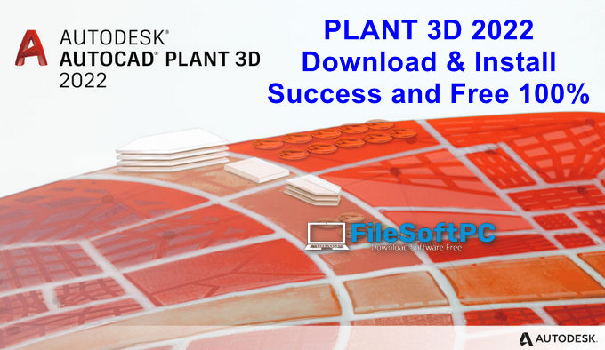 Download And Install Plant 3D 2022 Free For Window